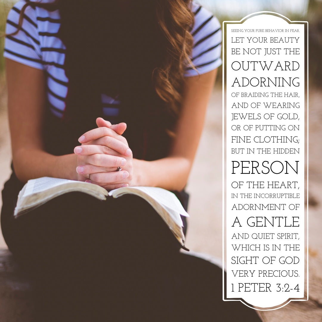 1 Peter 3:2-4 - Gentle and Quiet Spirit