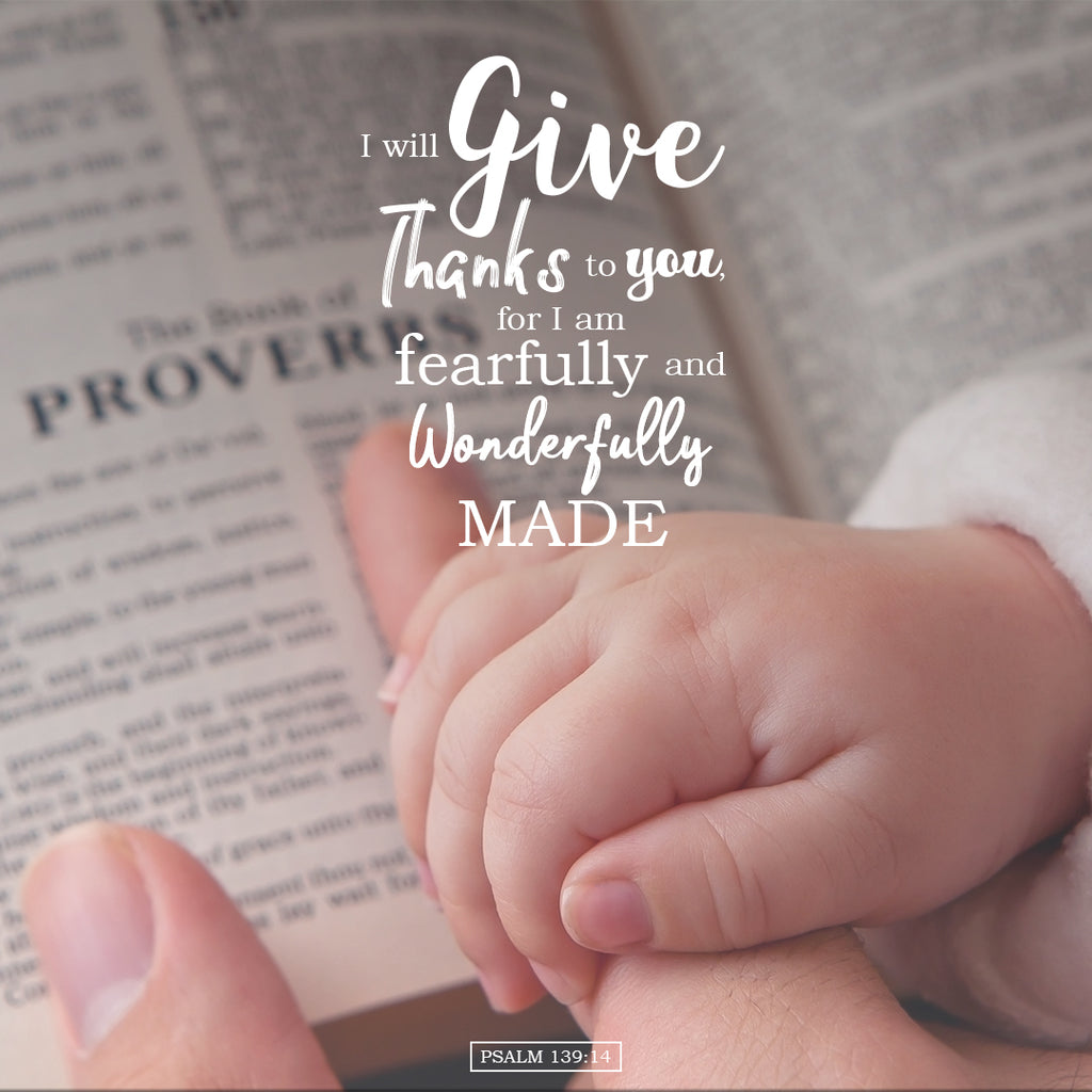 Psalm 139:14 - Wonderfully Made - Bible Verses To Go