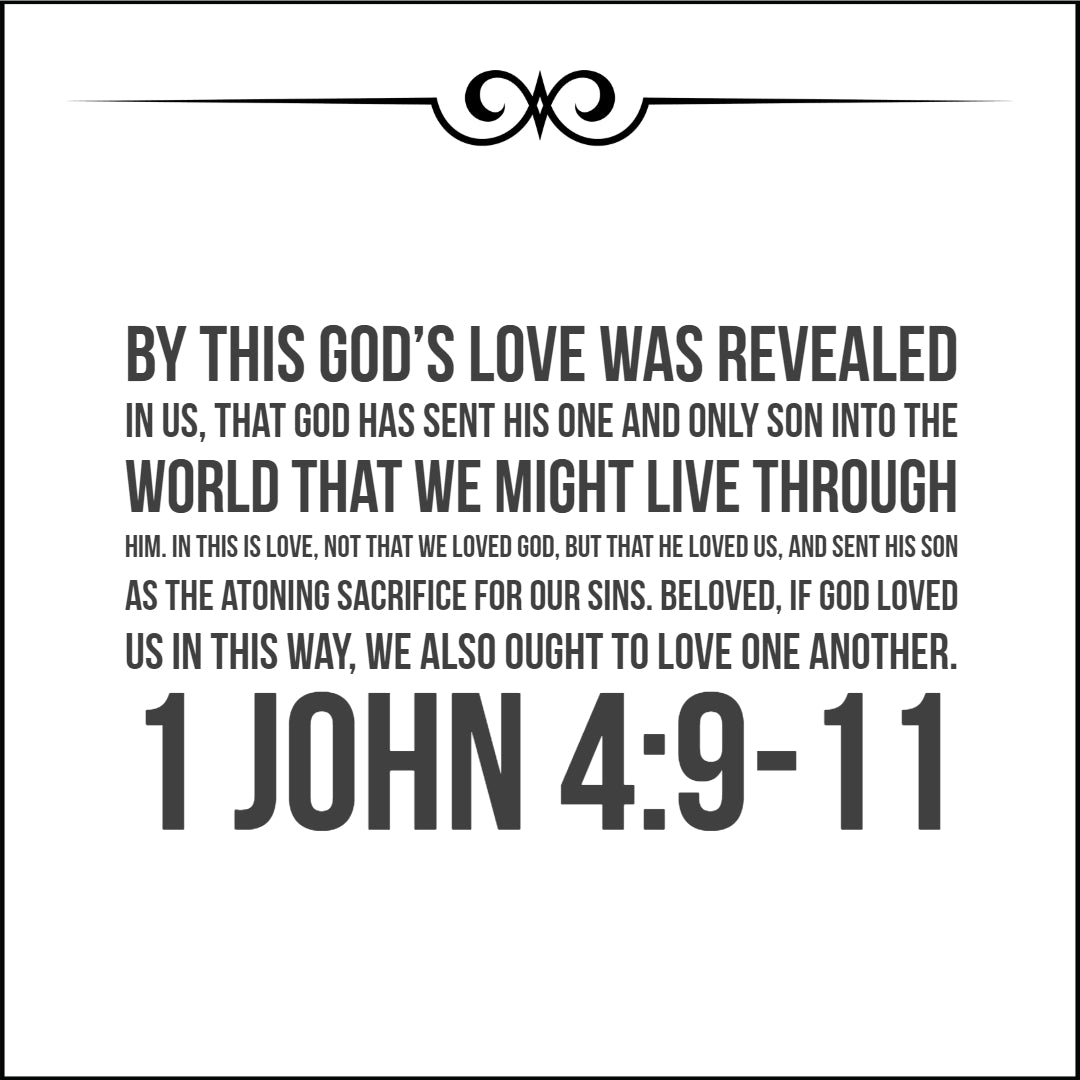 1 John 4:9-11 - God Loves Us - Bible Verses To Go