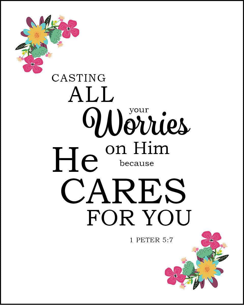 1 Peter 5 7 Casting All Your Cares Free Bible Verse