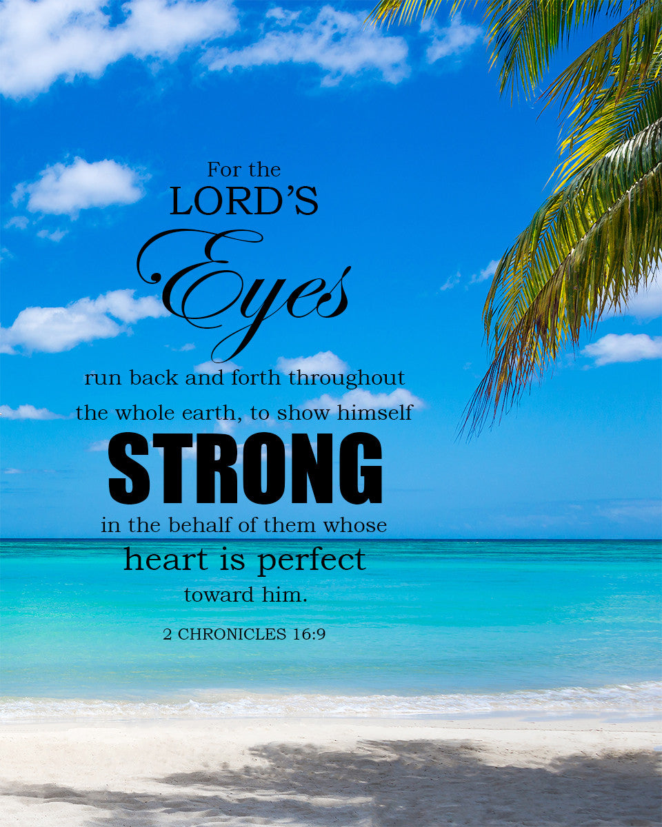 2 Chronicles 16:9 The Lord's Eyes - Free Bible Verse Art