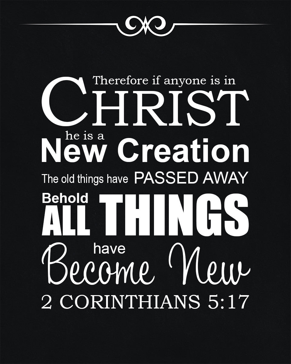 2 Corinthians 5:17 - All New - Bible Verses To Go