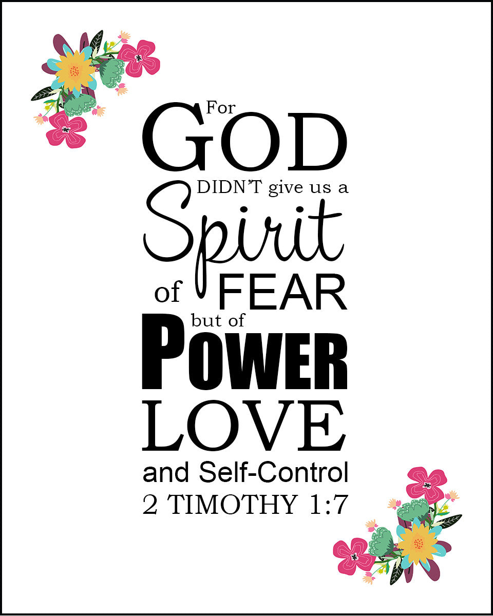 2 Timothy 1:7 God Did Not Give Us a Spirit of Fear - Free Bible ...