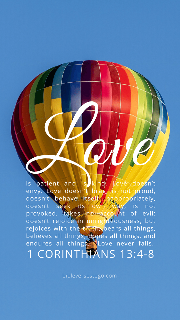 Christian Wallpaper – Balloon 1 Corinthians 13:4-8