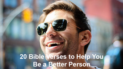 Bible Verses to be a Better Person