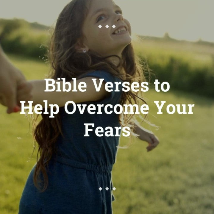 Bible Verses About Fear - VIDEO