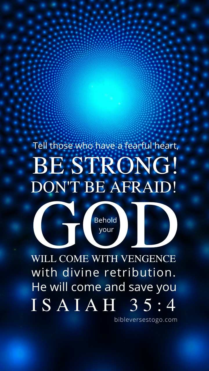 Blue 3d Isaiah 35 4 Phone Wallpaper Free Bible Verses To Go