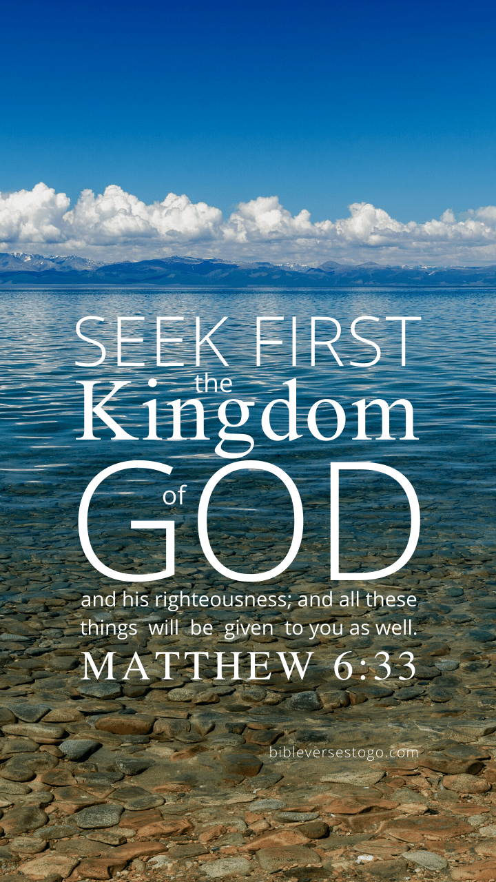 Christian Wallpaper – Calm Lake Matthew 6:33