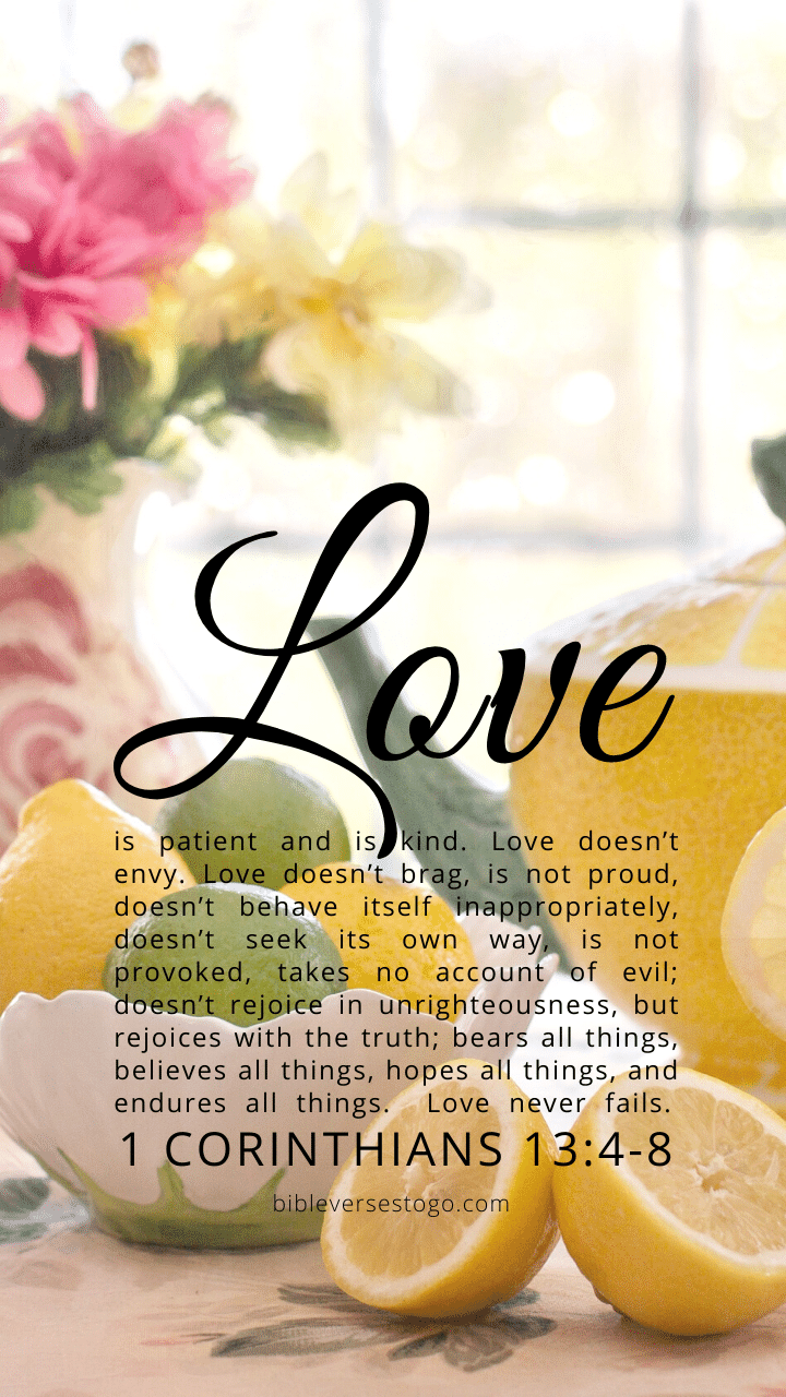 Christian Wallpaper – Citrus Tea 1 Corinthians 13:4-8