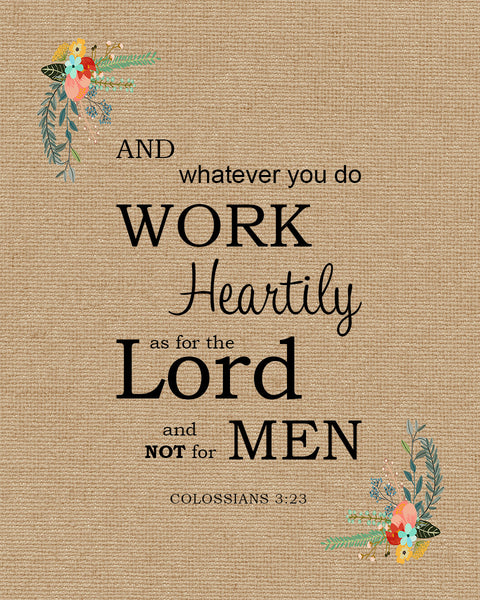 Colossians 3 23 Work Heartily Free Bible Verse Art