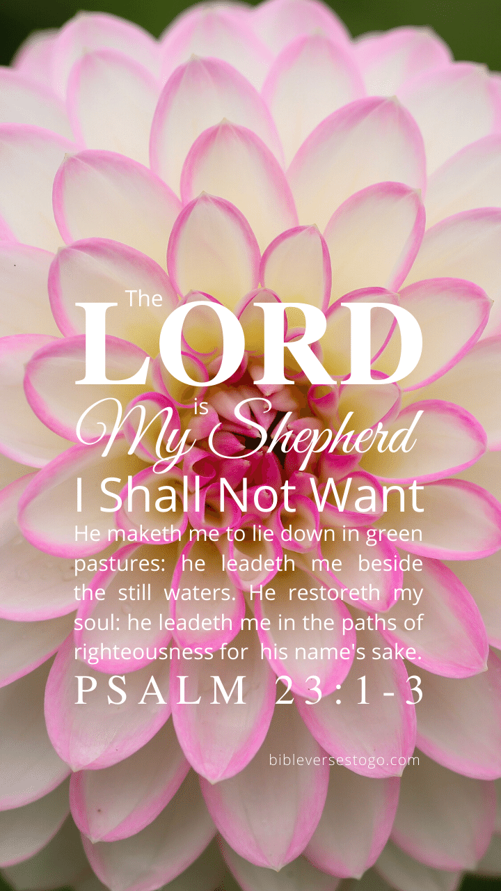 Christian Wallpaper – Dahlia Psalm 23:1-3