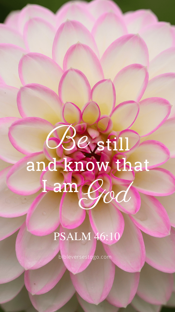 Christian Wallpaper – Dahlia Psalm 46:10