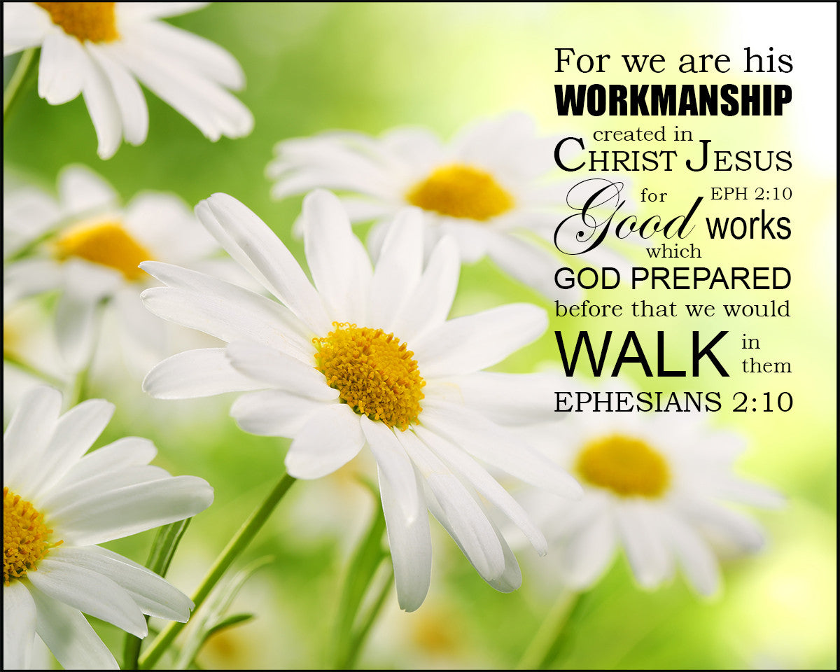 Picture Quote On Ephesianns 210 Niv: Ephesians 2:10 Created For Good Works