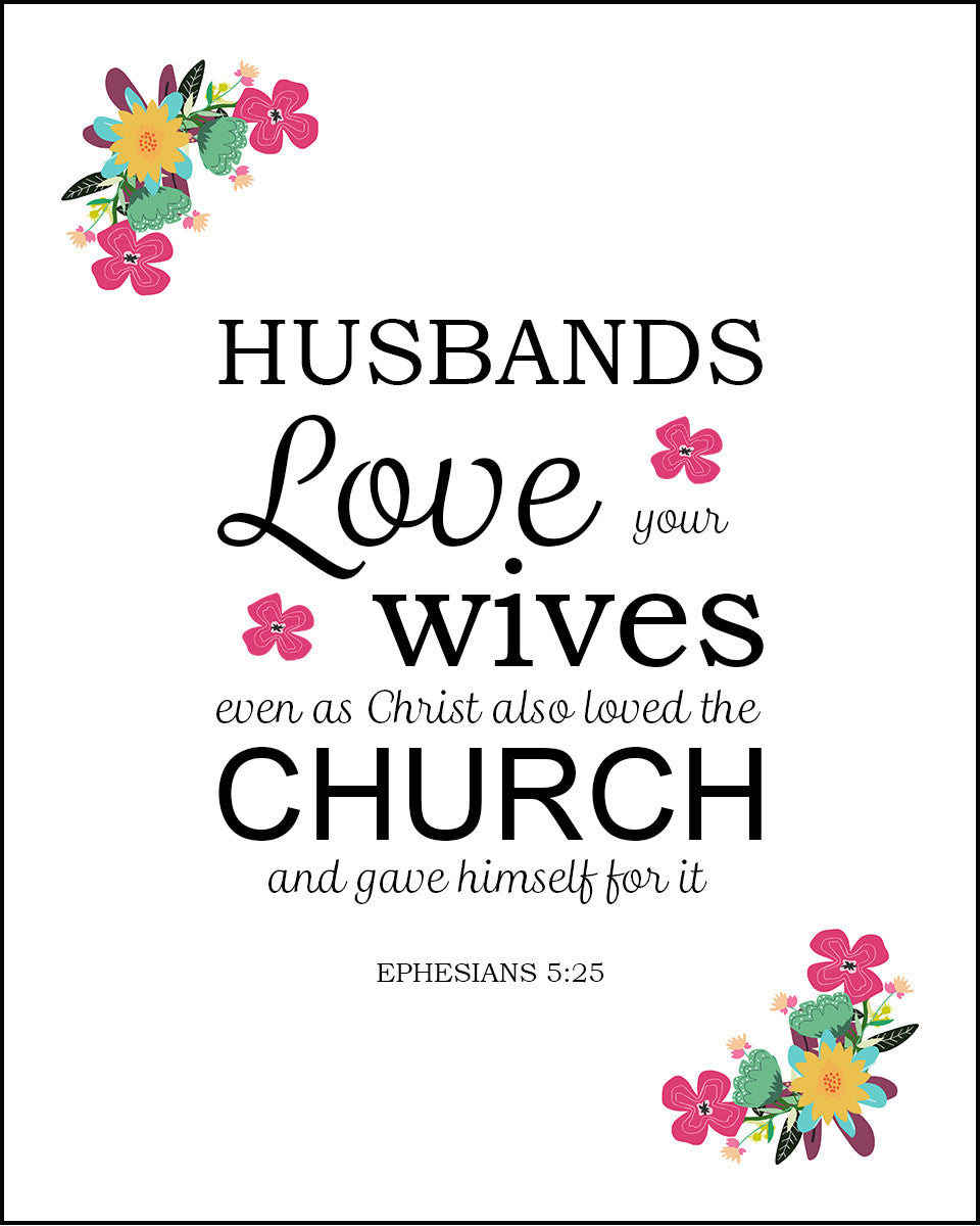 Ephesians 5 25 Husbands Love Your Wives Free Bible Verse