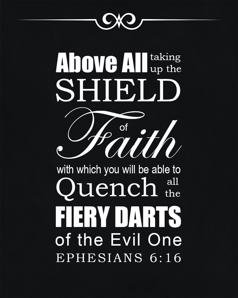 Ephesians 6:16 Shield of Faith - Free Bible Verse Art Downloads