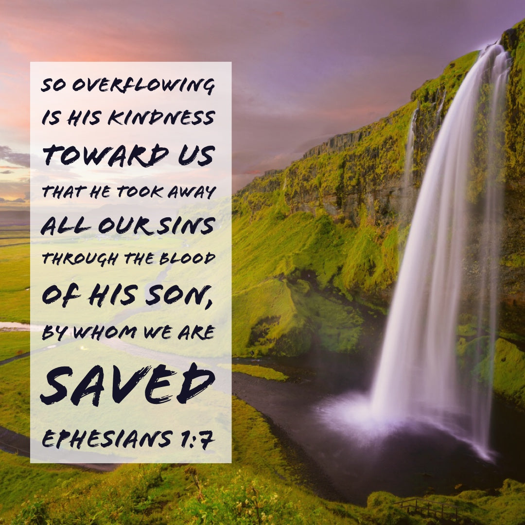 Ephesians 1:7 - Forgiveness of Our Trespasses