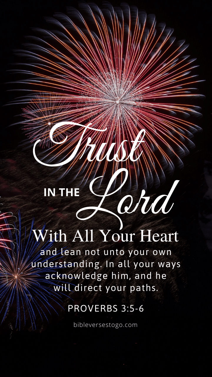 Christian Wallpaper – Fireworks Proverbs 3:5-6