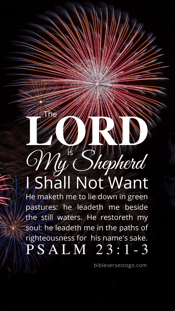 Christian Wallpaper – Fireworks Psalm 23:1-3