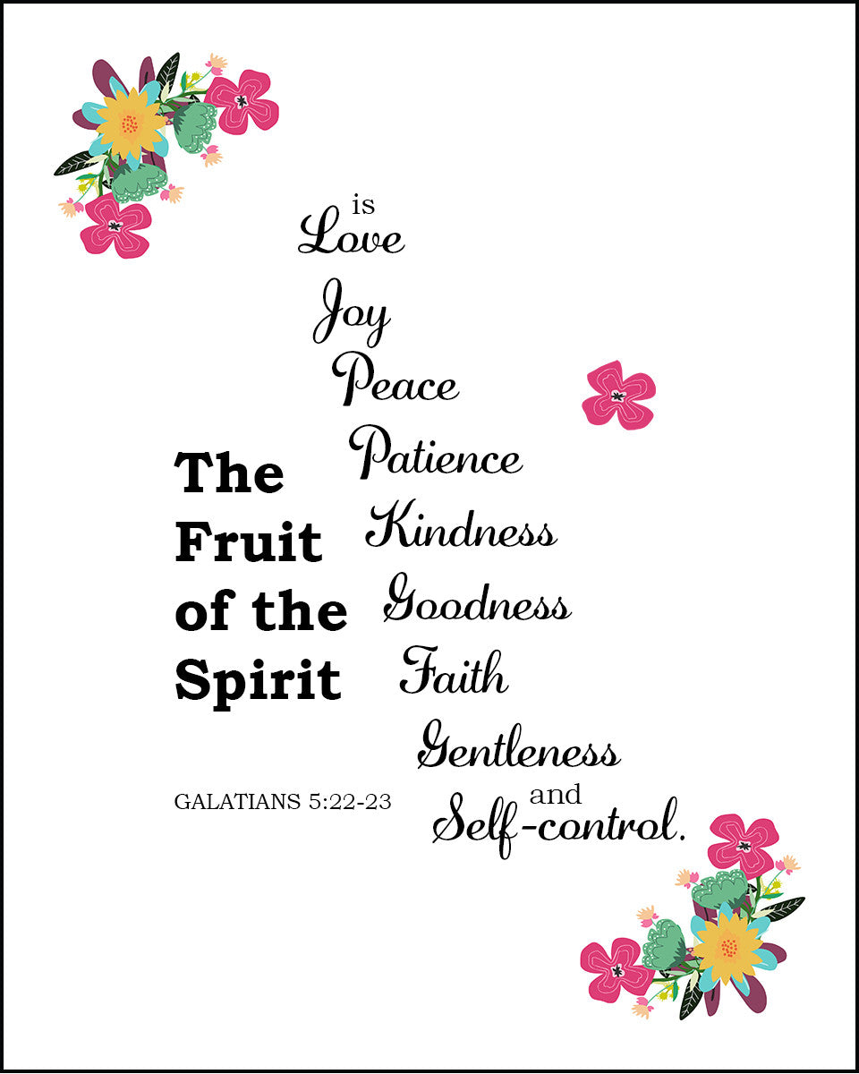 Galatians 5 22 23 Quot Fruit Of The Spirit Quot Inspirational Art