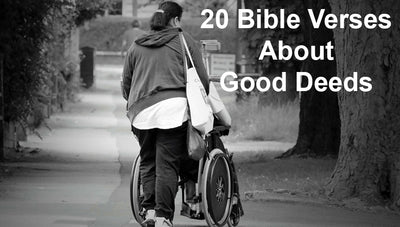 Bible Verses About Good Deeds