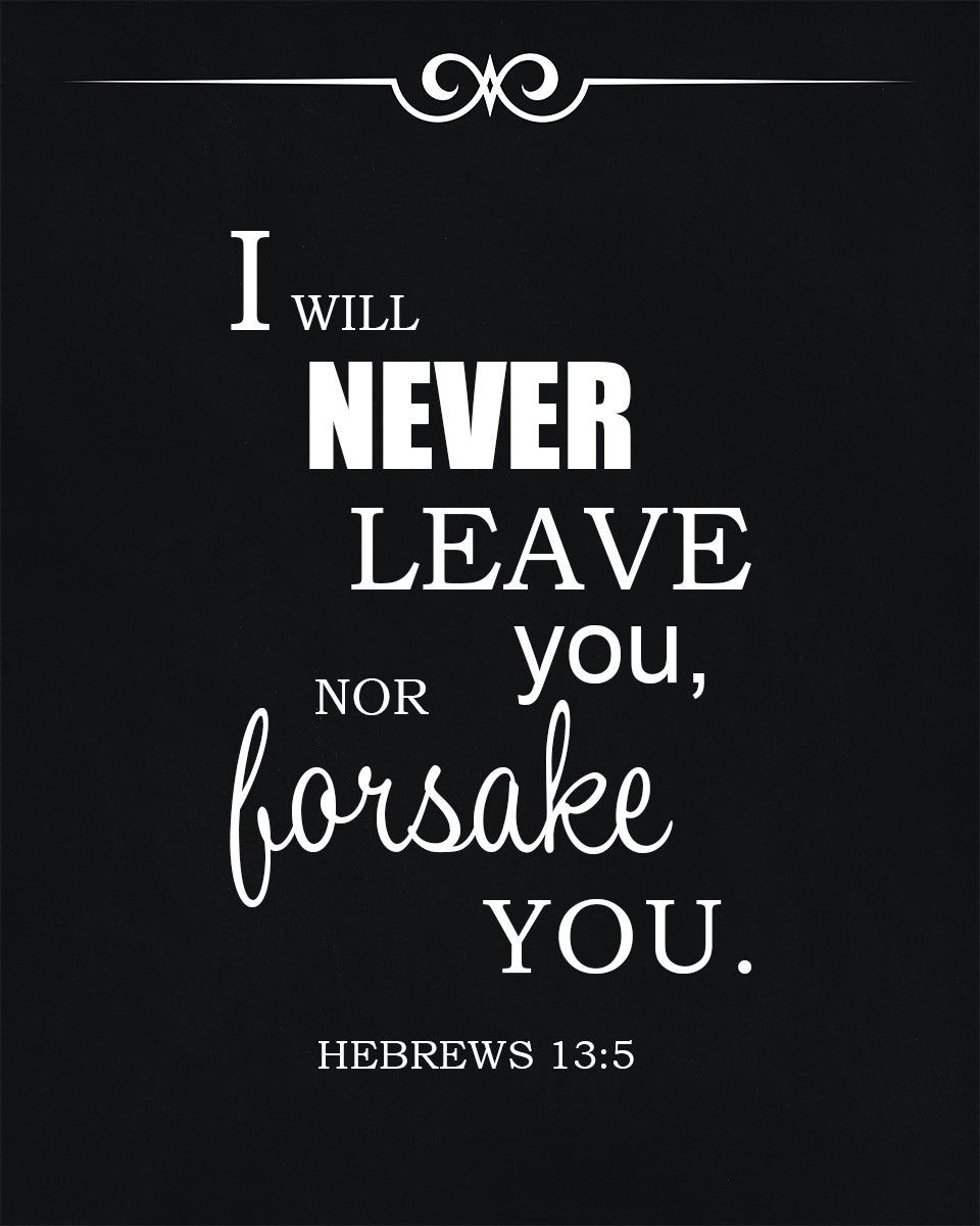hebrews 13 5 i will never leave you free bible verse art downloads