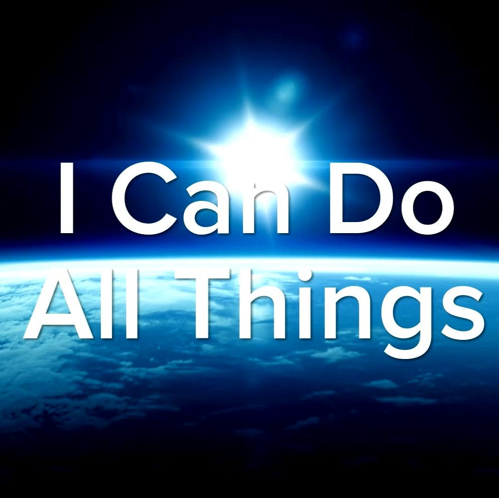Philippians 4:13 I Can Do - VIDEO