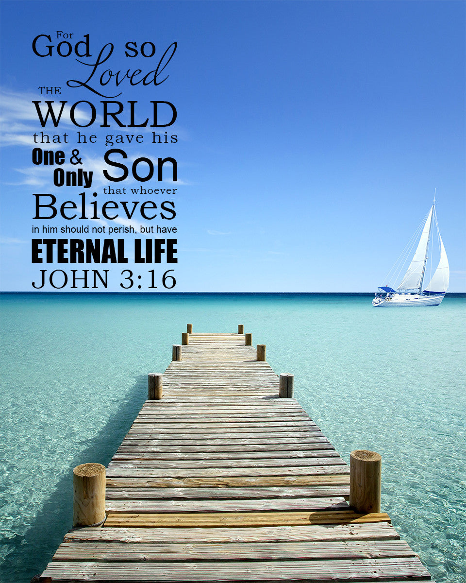 John 3 16 Quot For God Loved Quot Inspirational Art Bible Verses