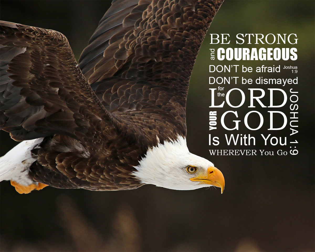 Joshua 19 Be Strong And Of Good Courage Free Bible Art Downloads
