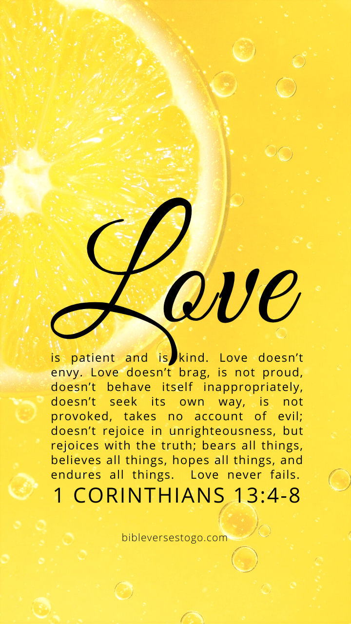 Christian Wallpaper – Lemon 1 Corinthians 13:4-8