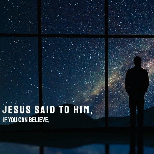 Mark 9:23 All Things Possible - VIDEO