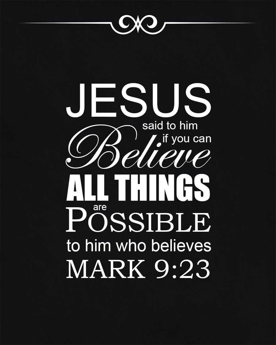 Mark 9 23 All Things Are Possible Free Bible Verse Art