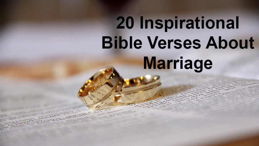 Key Bible Verses about Marriage – Be Encouraged Today