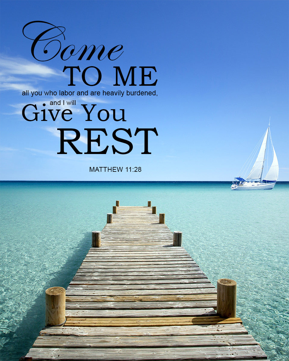 Matthew 11:28 I Will Give You Rest - Free Bible Verse Art Downloads – Bible  Verses To Go