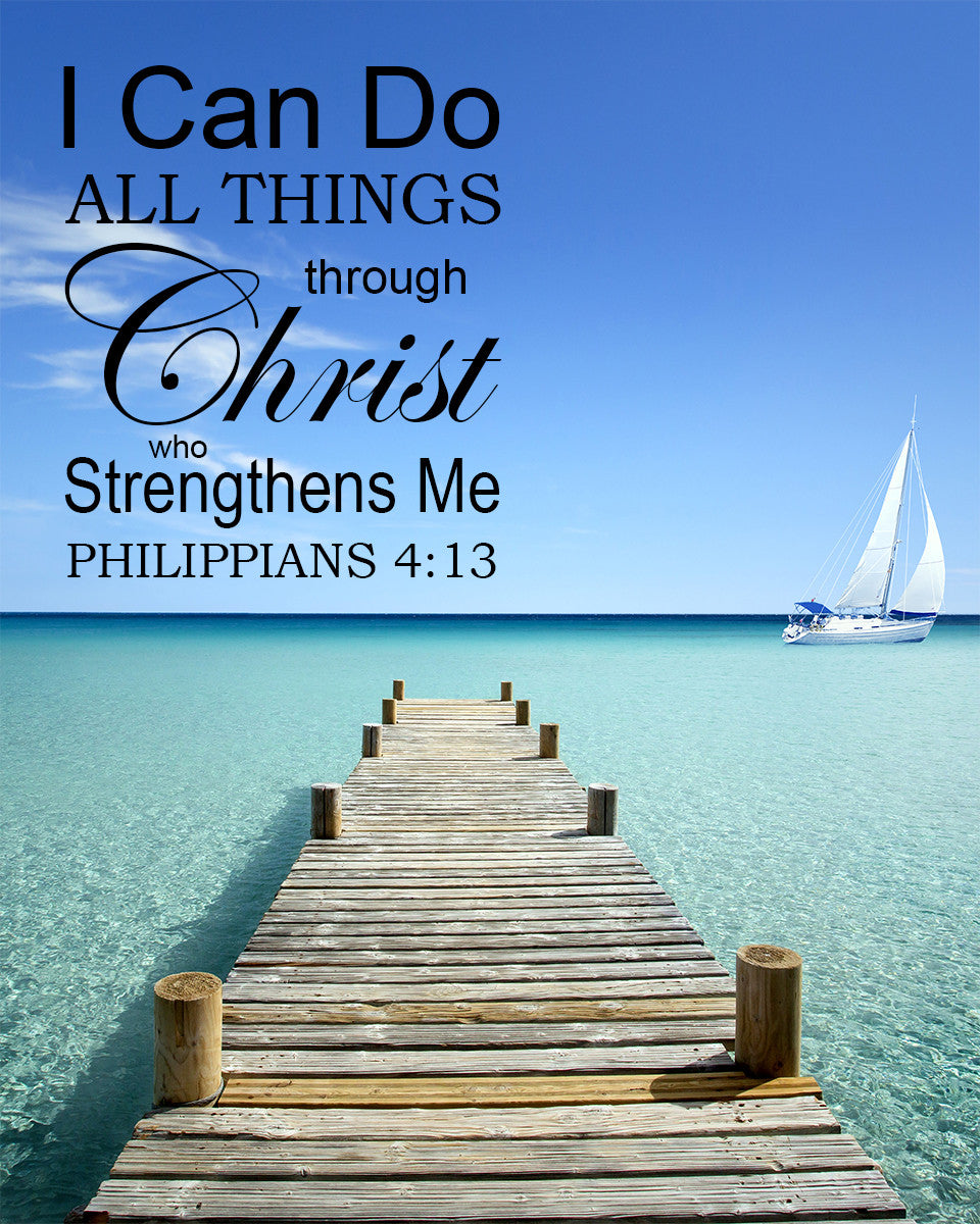 Philippians 4:13 I Can Do All Things Through Christ - Free Bible ...