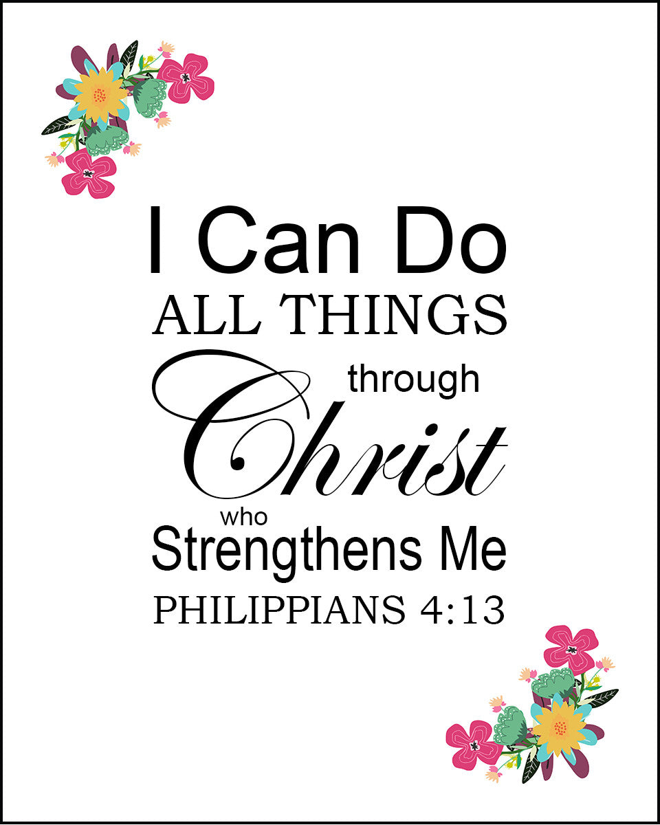Philippians 413 I Can Do All Things Through Christ Free Bible Art
