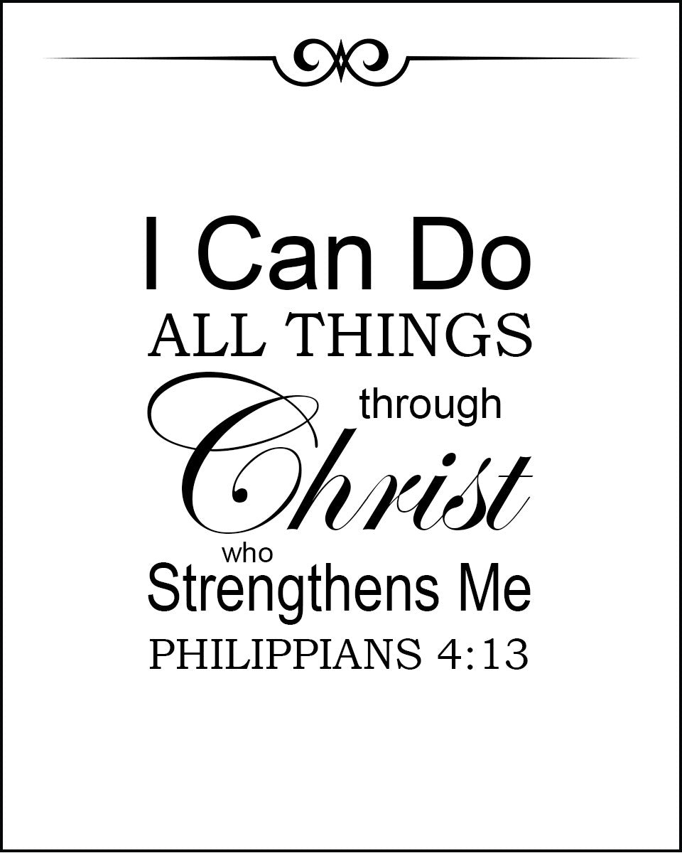 Philippians 4 13 I Can Do All Things Through Christ Free