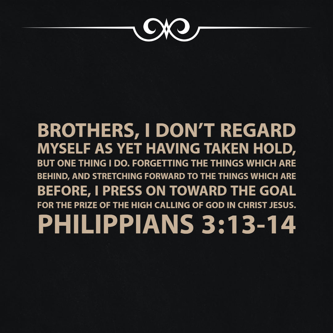 Philippians 3:13-14 - Forgetting the Things Which Are Behind