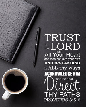 Proverbs 3 5 6 Trust In The Lord Free Bible Verse Art Downloads Bible Verses To Go