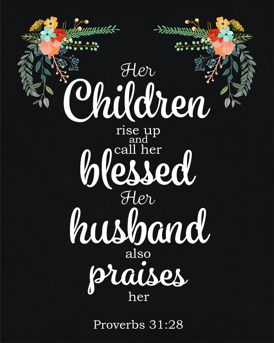 Proverbs 31 28 Call Her Blessed Free Bible Verse Art