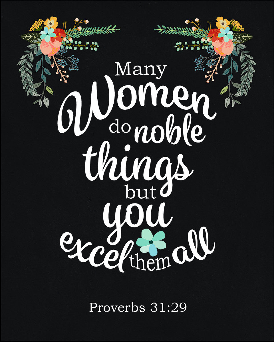 Proverbs 31 29 Quot You Excel Them All Quot Inspirational Art