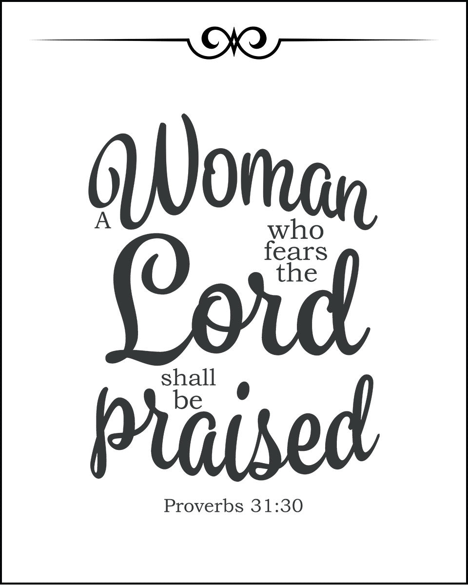 Proverbs 31:30 She Shall be Praised - Free Bible Verse Art