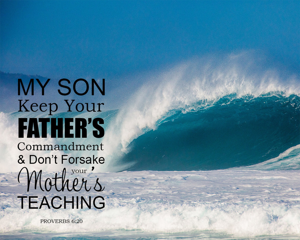 Proverbs 6:20 - Mother's Teaching - Bible Verses To Go