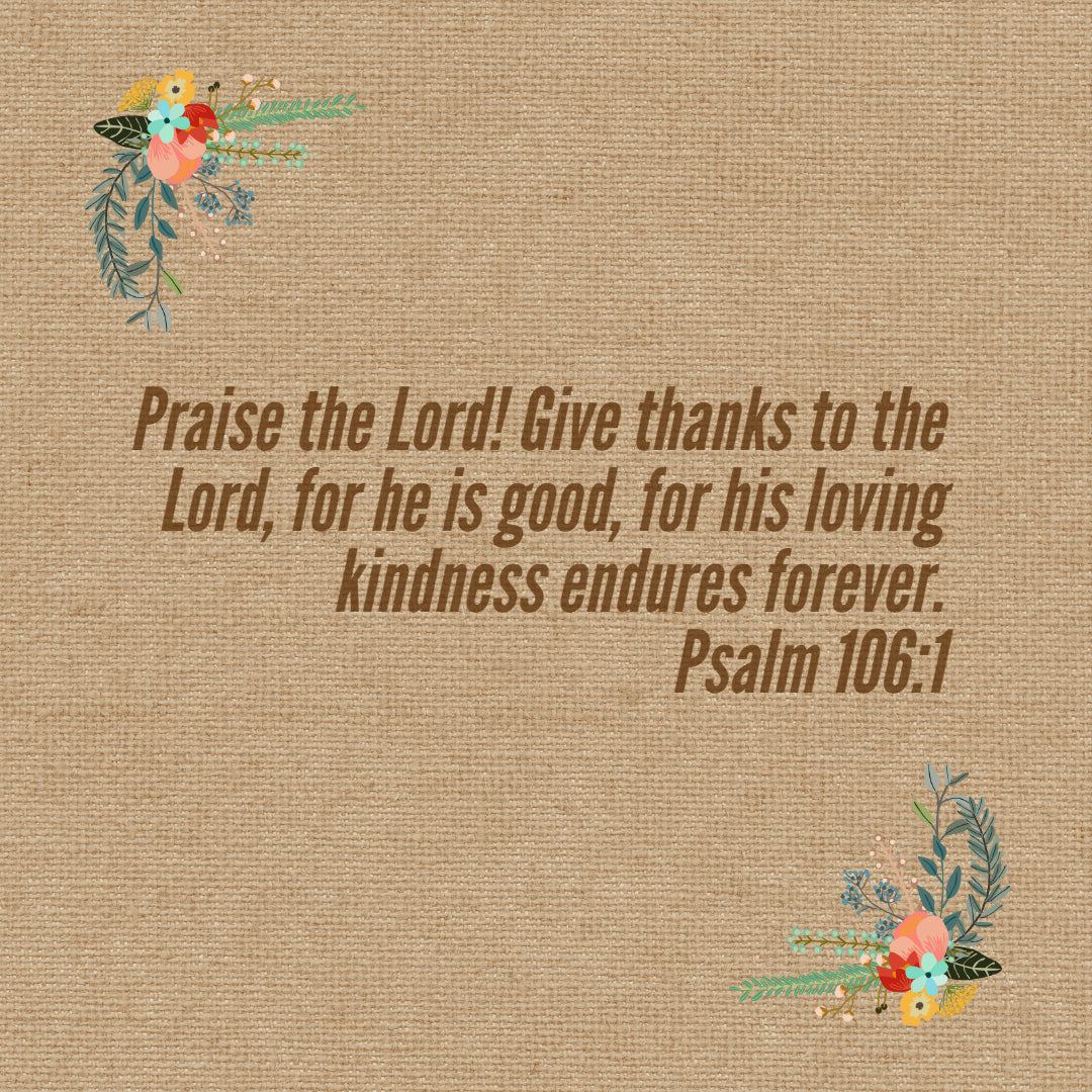 psalm 106 1 give thanks to the lord free download bible verses