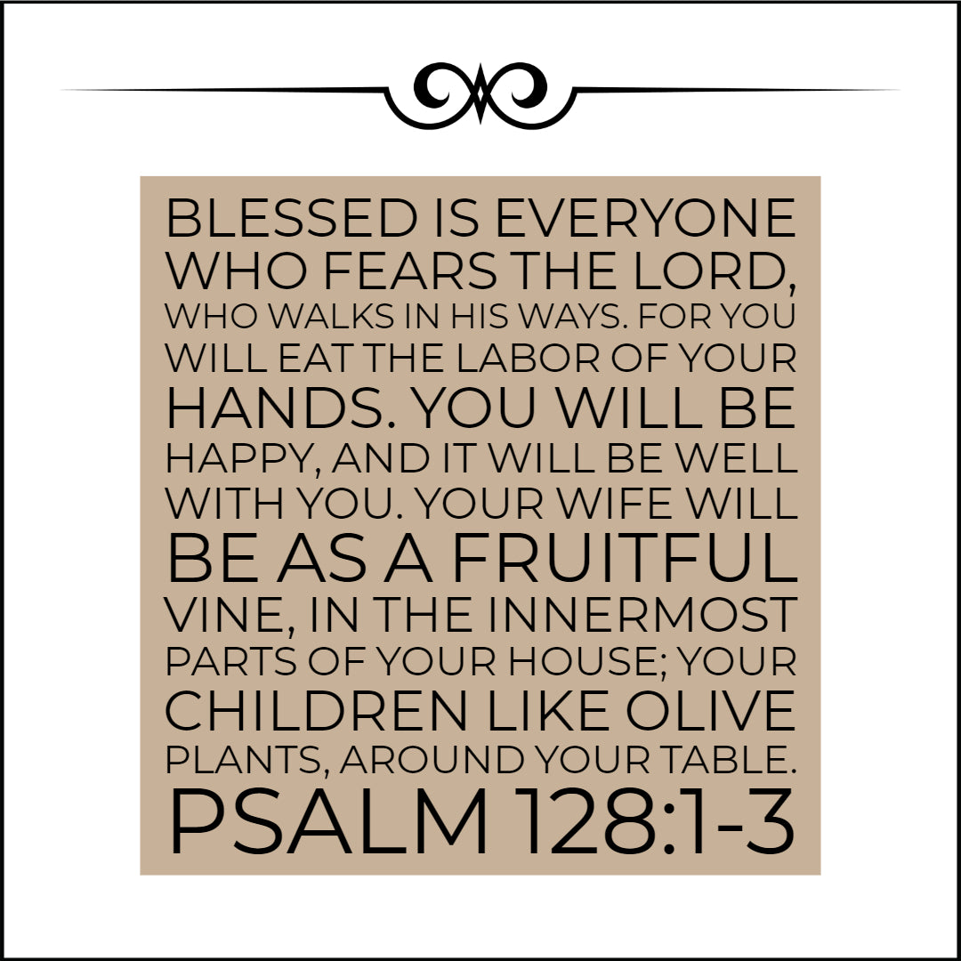 psalm 128 1 3 you will be happy free download bible verses to go