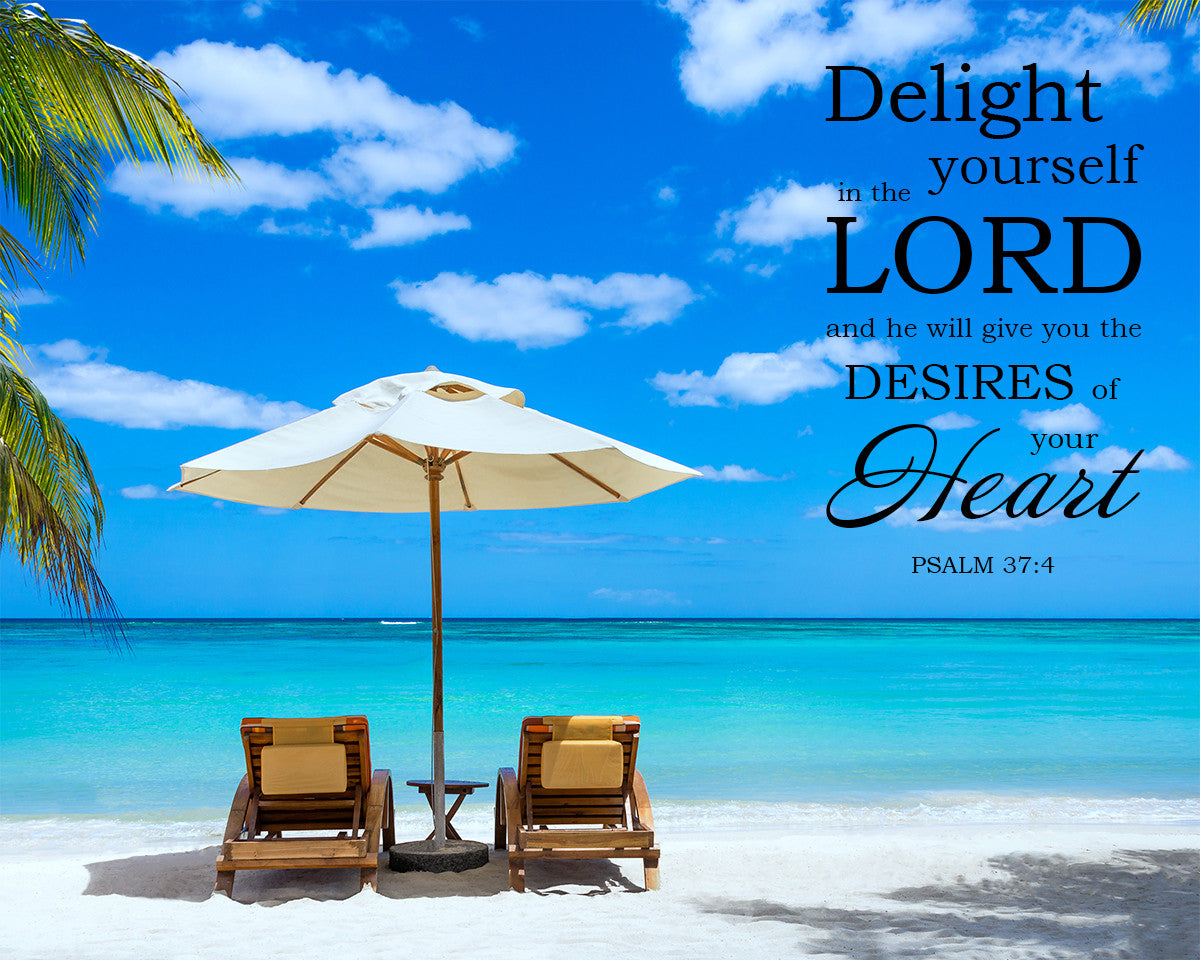 Psalm 37 4 Delight Yourself In The Lord Free Bible Art