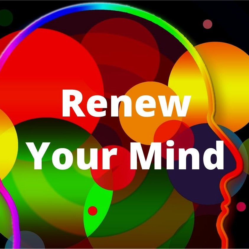Rom 12:2 Renew Your Mind - VIDEO