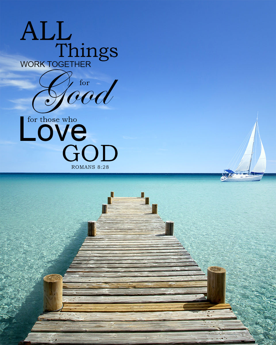 Romans 8 28 All Things Work Together For Good Free Bible