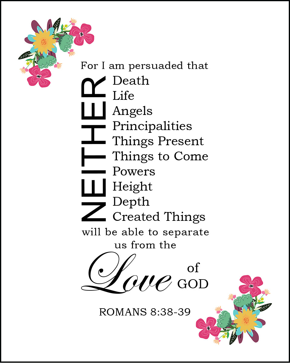 romans 838 39 nothing separates us bible verses to go