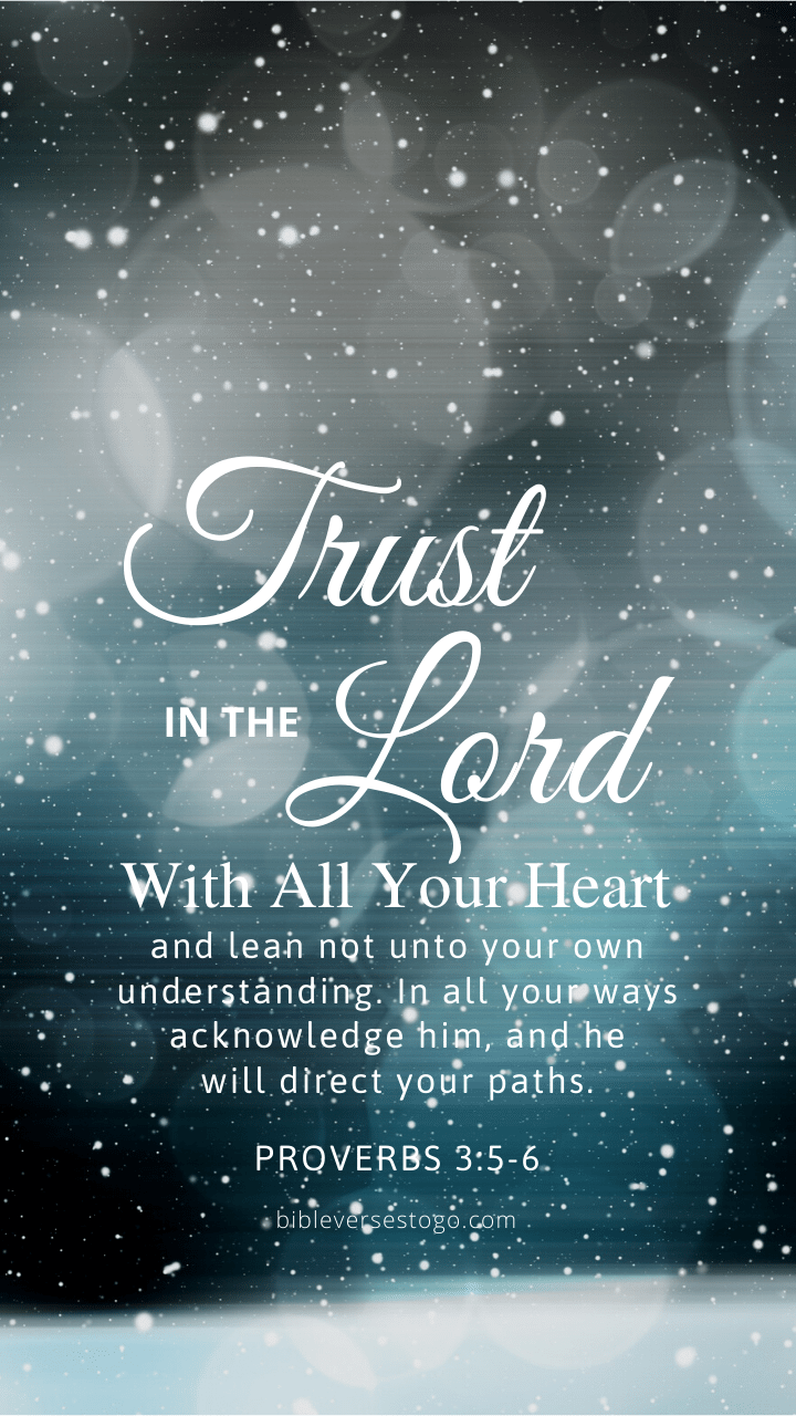 Christian Wallpaper - Snowfall Proverbs 3:5-6