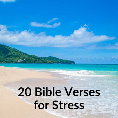 20 Bible Verses for Stress - Download